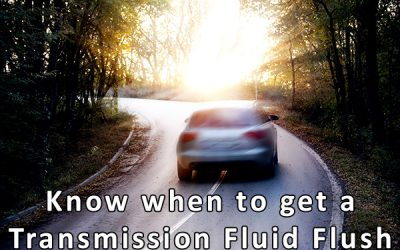 When to Get a Transmission Fluid Flush – Infographic